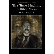 The Time Machine and Other Works by H. G. Wells (Paperback, 2017)