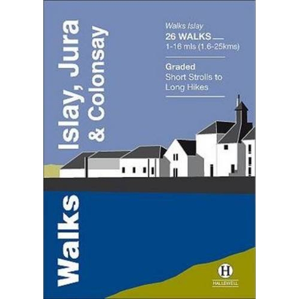 Walks Islay, Jura & Colonsay  Paperback / softback 2014