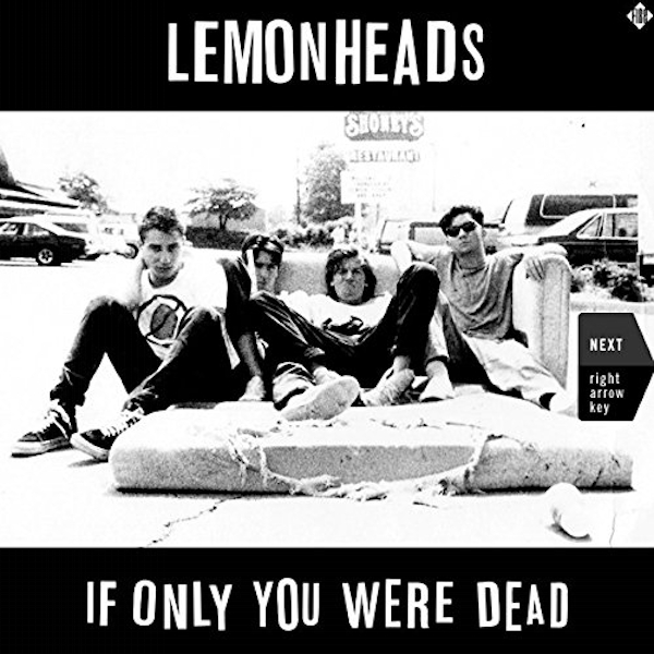 Lemonheads - If Only You Were Dead Vinyl