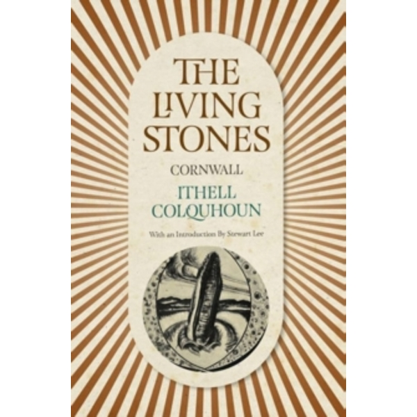 The Living Stones : Cornwall