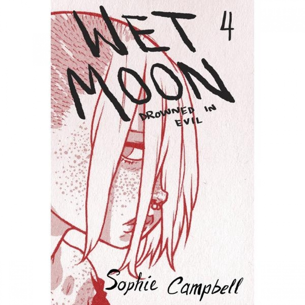 Wet Moon  Volume 4: Drowned In Evil New Edition