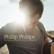 Phillip Phillips: The World From The Side Of The Moon CD