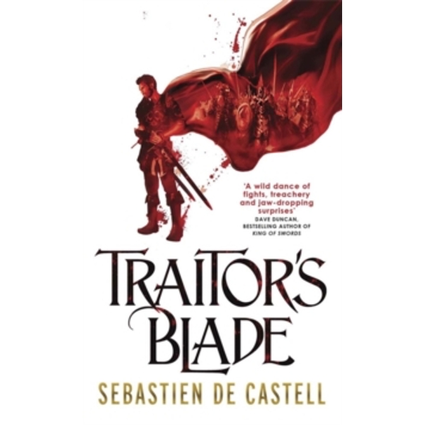 Traitor's Blade : The Greatcoats Book 1