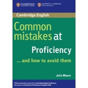 Common Mistakes at Proficiency...and How to Avoid Them by Julie Moore (Paperback, 2005)