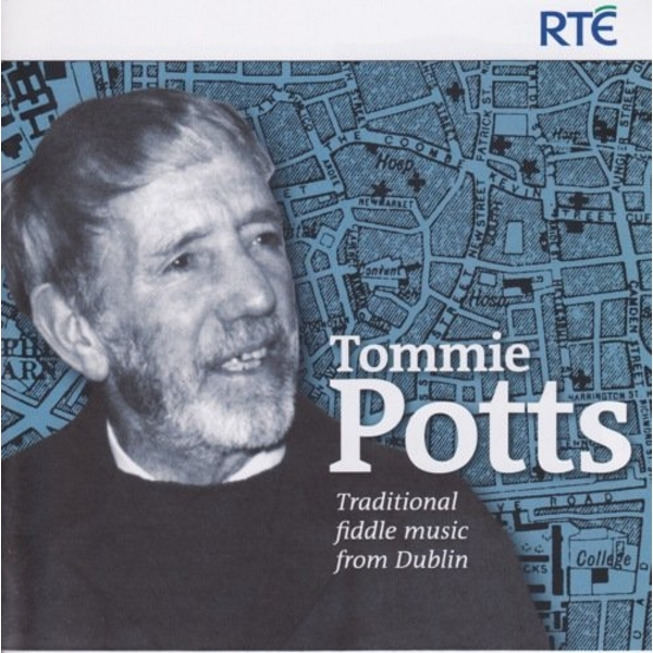 Tommy Potts - Traditional Fiddle Music From Dublin CD