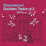 Various Artists - Gilles Peterson Presents Brownswood Bubblers Twelve pt.2 Vinyl
