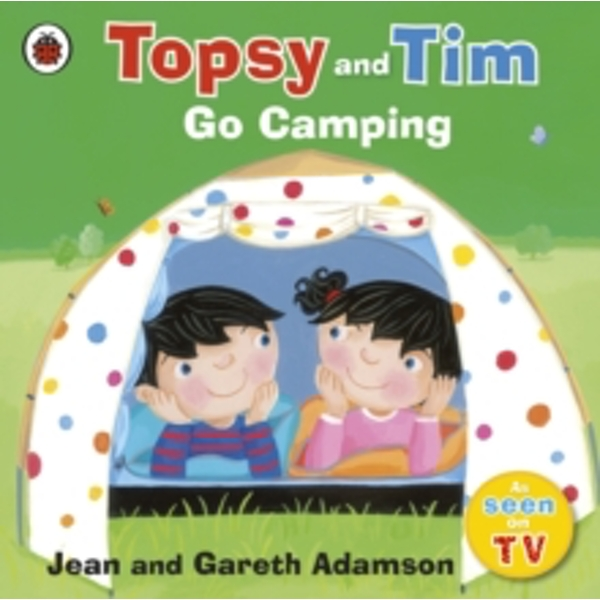 Topsy and Tim: Go Camping by Jean Adamson (Paperback, 2010)