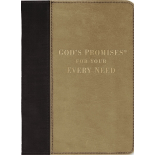 God's Promises for Your Every Need, Deluxe Edition : NKJV