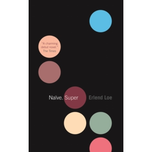 Naive. Super by Erlend Loe (Paperback, 2005)