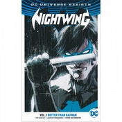 Nightwing  Rebirth: Volume 1: Better Than Batman