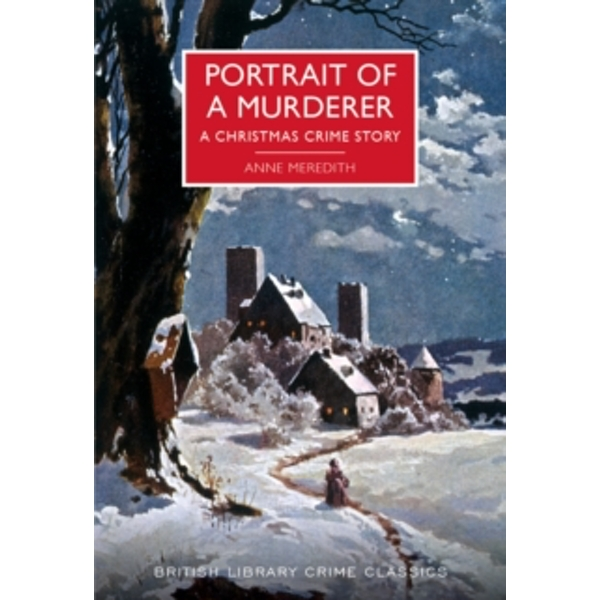 Portrait of a Murderer : A Christmas Crime Story