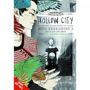 Miss Peregrine's Home For Peculiar Children Volume 2: Hollow City
