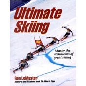 Ultimate Skiing : Master the Techniques of Great Skiing
