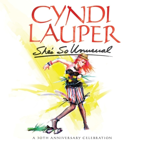 Cyndi Lauper - She's So Unusual A 30th Anniversary Celebration CD