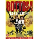 Bottom Live 2003 Weapons Grade Y-Fronts Tour DVD