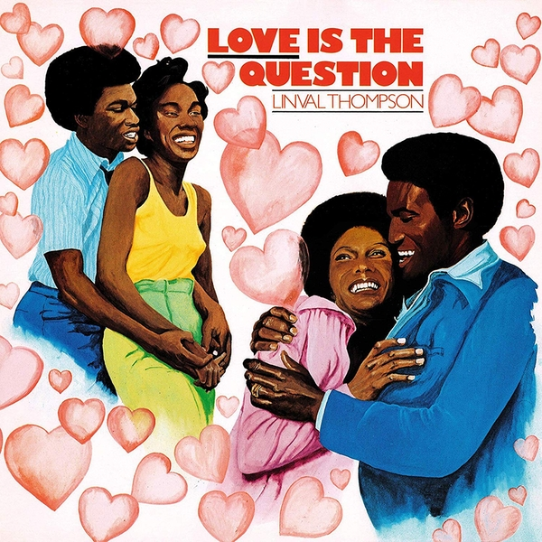 Linval Thompson - Love Is The Question Vinyl
