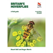 Britain's Hoverflies: A Field Guide, Revised and Updated Second Edition by Stuart Ball, Roger Morris (Paperback, 2015)