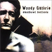 Woody Guthrie - Dustbowl Ballads CD