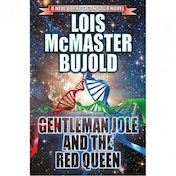 Vorkosigan Saga  Gentleman Jole & The Red Queen