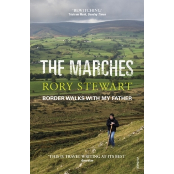 The Marches by Rory Stewart (Paperback, 2017)
