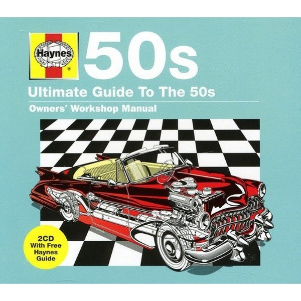 Various - Haynes - Ultimate Guide To The 50S (2CD)