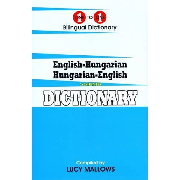 English-Hungarian & Hungarian-English One-to-One Dictionary: (Exam-Suitable) by L. Mallows (Paperback, 2014)
