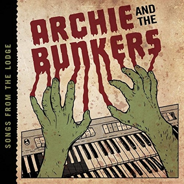 Archie and the Bunkers - Songs from the Lodge Vinyl