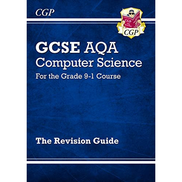 GCSE Computer Science AQA Revision Guide - for exams in 2021  Paperback / softback 2018