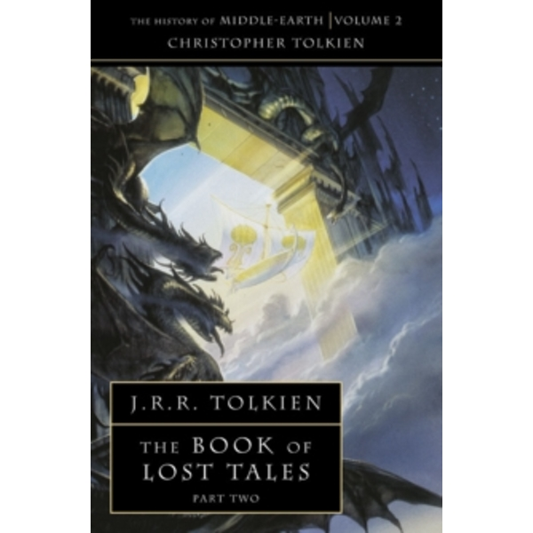 The Book of Lost Tales 2 (The History of Middle-earth, Book 2) by Christopher Tolkien (Paperback, 1992)