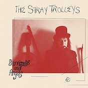 The Stray Trolleys - Barricades and Angels Vinyl