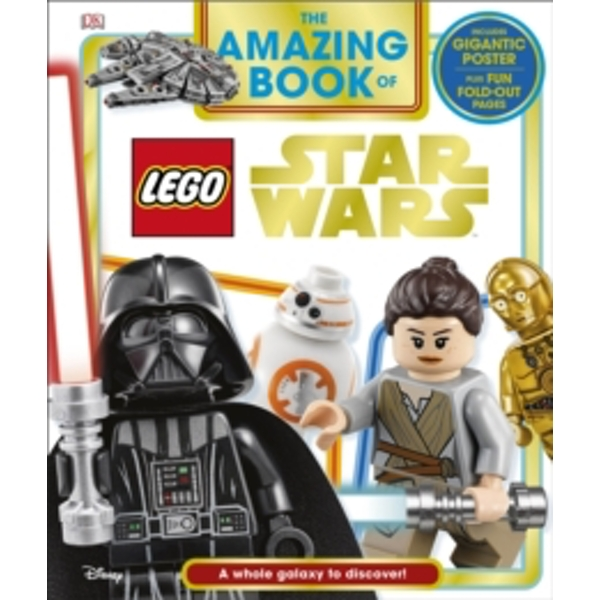 The Amazing Book of LEGO (R) Star Wars : With Giant Poster