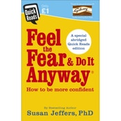 Feel the Fear and Do it Anyway (Quick Reads 2017) Paperback