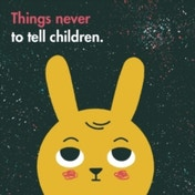 Things Never to Tell Children by The School of Life (Hardback, 2017)
