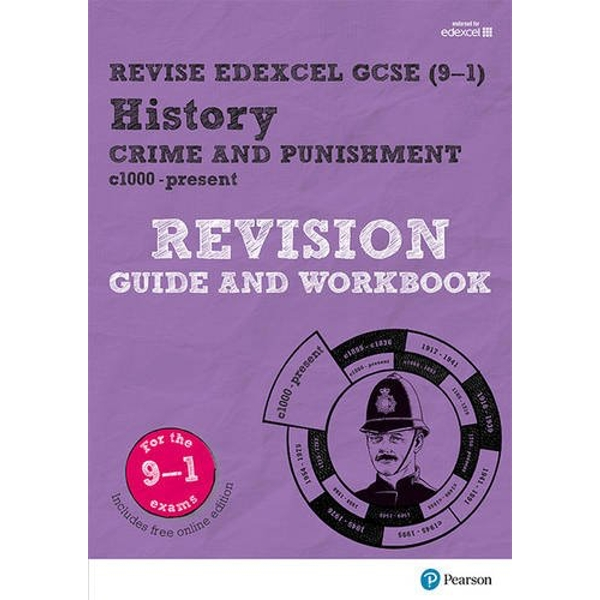 Revise Edexcel GCSE (9-1) History Crime and Punishment in Britain Revision Guide and Workbook with free online edition Mixed media product 2017