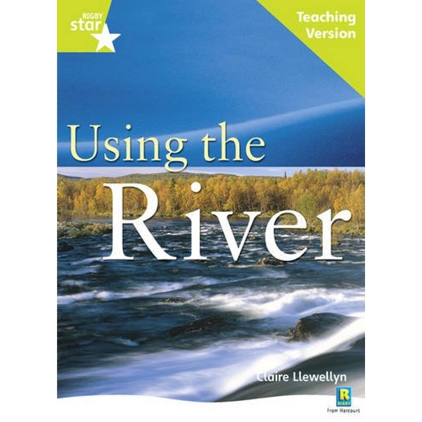 Rigby Star Guided Lime Level: Using the River Teaching Version by Pearson Education Limited (Paperback, 2007)