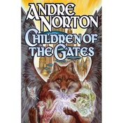 Children Of The Gates Mass Market Paperback