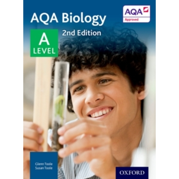 AQA Biology A Level Student Book by Glenn Toole, Susan Toole (Paperback, 2015)