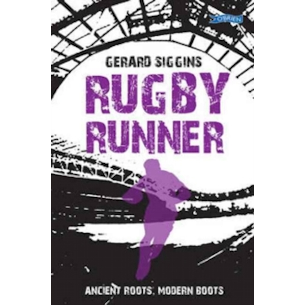 Rugby Runner: Ancient Roots, Modern Boots by Gerard Siggins (Paperback, 2017)