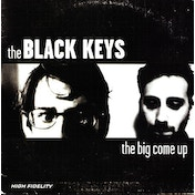 The Black Keys - The Big Come Up (180g Limited Edition) Vinyl