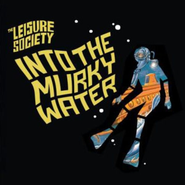 The Leisure Society - Into The Murky Water CD