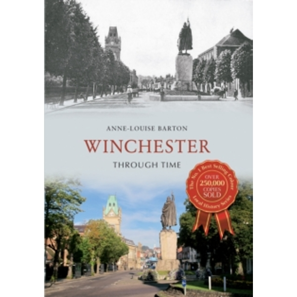 Winchester Through Time