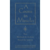 A Course in Miracles: The Text Workbook for Students, Manual for Teachers by Foundation for Inner Peace (Hardback, 1996)