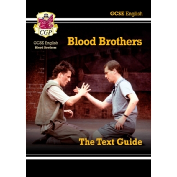 GCSE English Text Guide - Blood Brothers by CGP Books (Paperback, 2015)