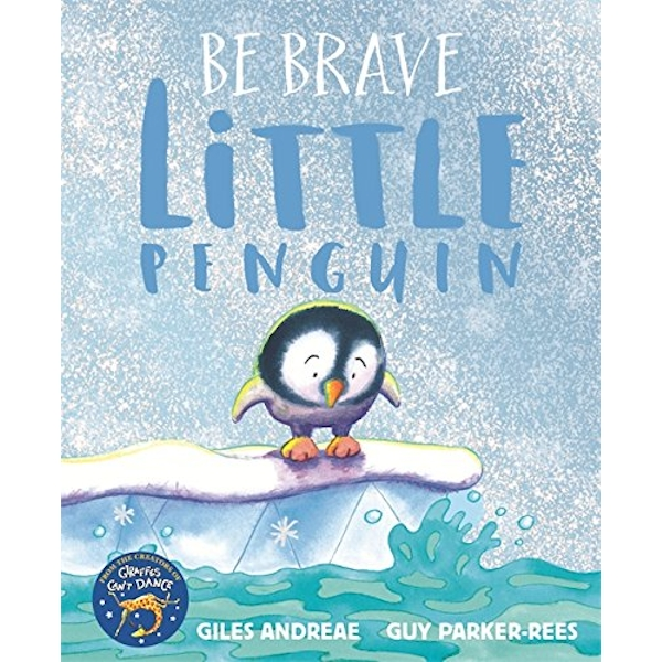 Be Brave Little Penguin  Paperback / softback 2017