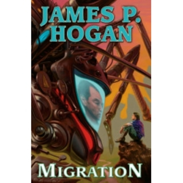 Migration by James P. Hogan (Hardback, 2010)
