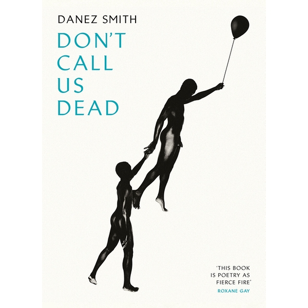 Don't Call Us Dead Paperback - 18 Jan. 2018