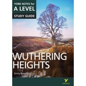 Wuthering Heights: York Notes for A-level by Claire Steele (Paperback, 2016)