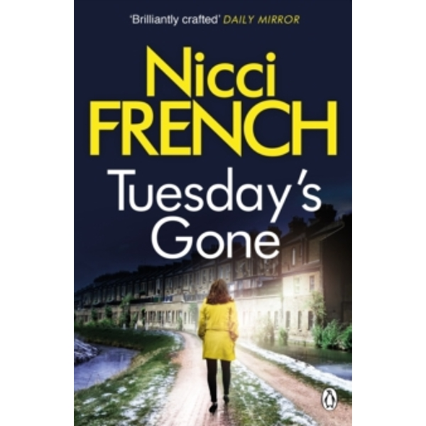 Tuesday's Gone : A Frieda Klein Novel (2)