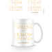 Game Of Thrones - I Drink And I Know Things White Mug - Image 2