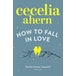 How to Fall in Love by Cecelia Ahern (Paperback, 2014) - Image 2